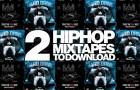 2 bonnes mixtapes hip-hop avec DJ Naughty J et Deejayjul
