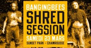 BangingBees Shred Session à Chamrousse samedi 23 mars