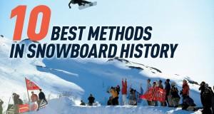 Les 10 plus beaux methods de l'histoire du snowboard