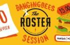 Bangingbees X The Roster session – Samedi 30 janvier à Manigod